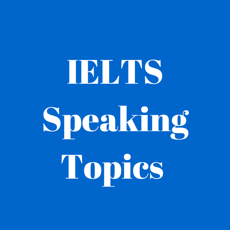 IELTS-Speaking-Topics