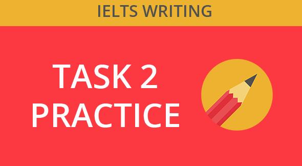 IELTS-WRITING-TASK-2-PRACTICE